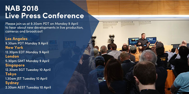 Blackmagic Design NAB 2018 Live Press Conference