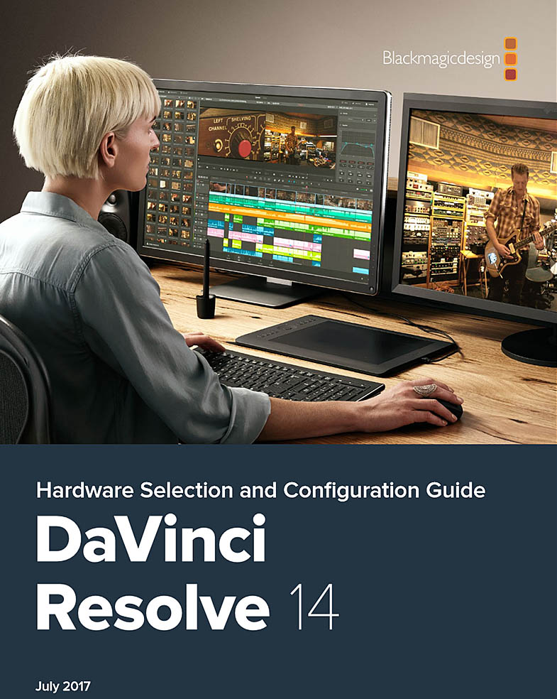 DaVinci Resolve 14 Hardware Selection and Configuration Guide PDF
