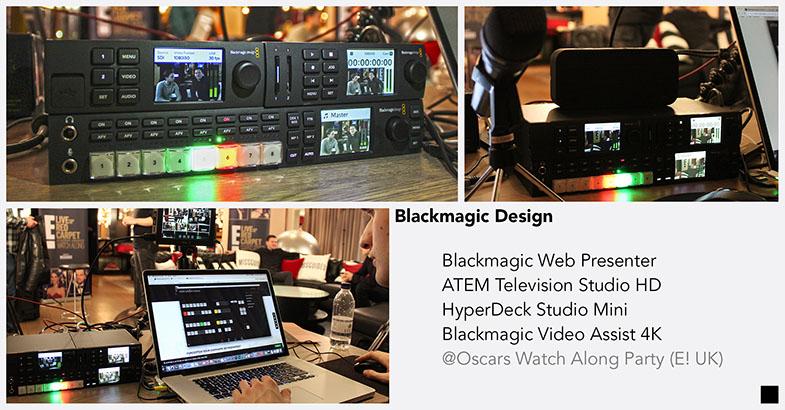 Blackmagic Design Web Presenter ATEM Television Studio HD HyperDeck Studio Mini Video Assist 4L E! UK Oscars Watch Along Party streaming 720p