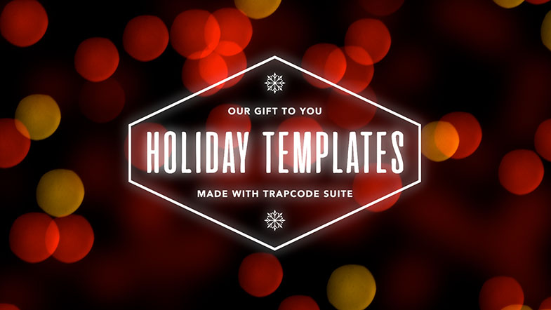 Trapcode Suite Holiday Presets