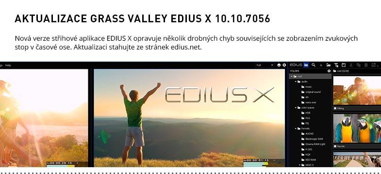 AKTUALIZACE GRASS VALLEY EDIUS X 10.10.7056