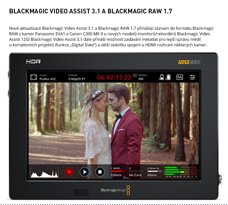 BLACKMAGIC VIDEO ASSIST 3.1 A BLACKMAGIC RAW 1.7