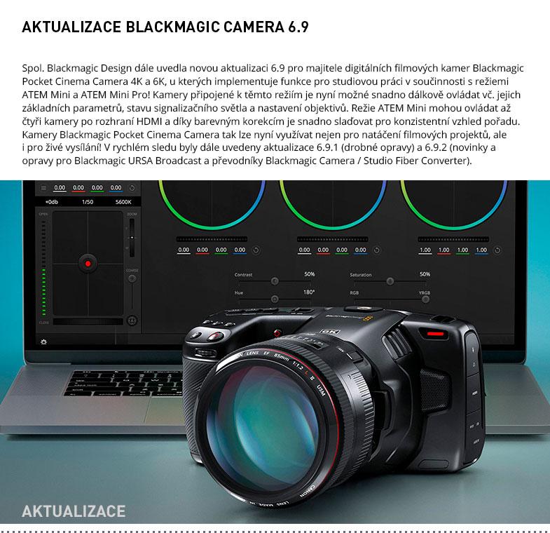 AKTUALIZACE BLACKMAGIC CAMERA 6.9
