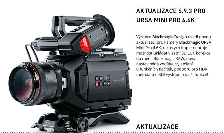 V6.9.3 URSA MINI PRO 4.6K