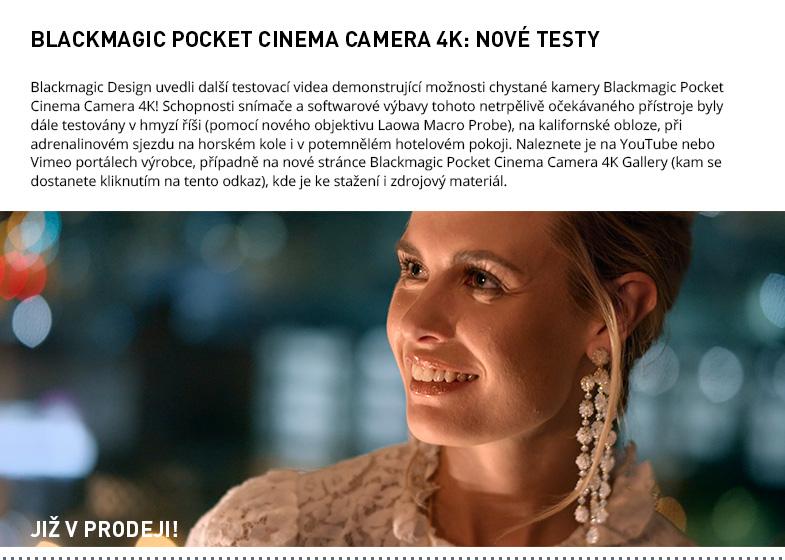 BLACKMAGIC POCKET CINEMA CAMERA 4K TESTY