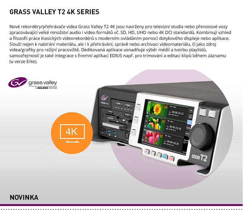 GRASS VALLEY T2 4K SERIES